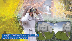 BIMx now offers VR functions for Google Cardboard